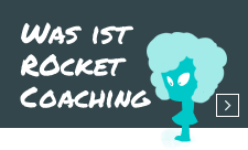 Was ist Rocket Coaching